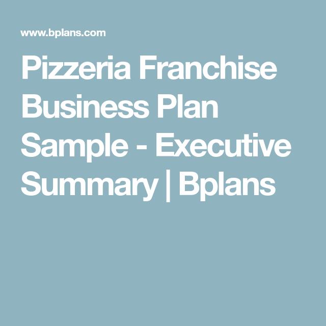 Pizzeria Franchise Business Plan Sample Executive Summary - Executive summary business plan template
