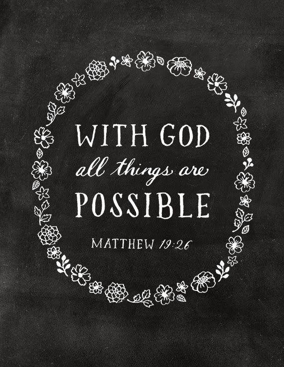 Marvelous Chasingrainbowsforever: Matthew 19:26