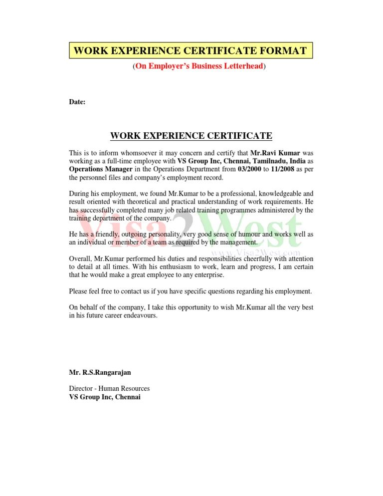On Employer S Business Letterhead Date Work Experience Certificatethis Is To Inform Whomsoever It Ma Work Experience Work Reference Letter Certificate Format