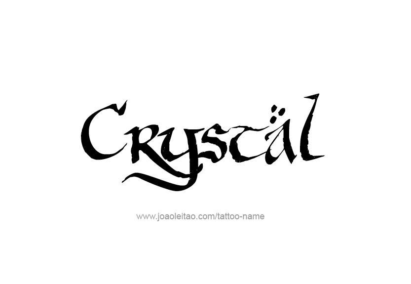 Crystal Name Tattoo Designs Crystal Names Name Tattoos Name Tattoo Designs