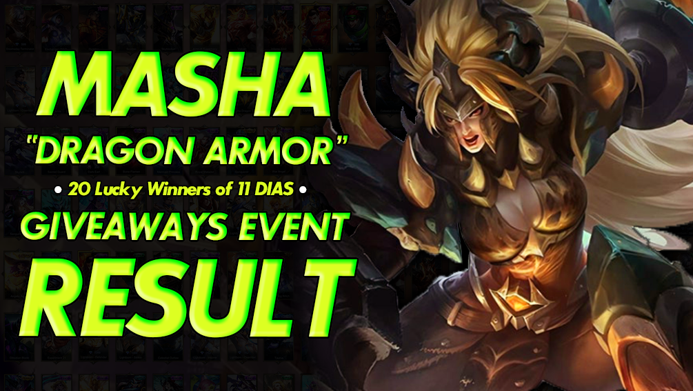 Masha Dragon Armor New Dragon Epic Skin Giveaways Winners In 2020 Mobile Legends Dragon Armor New Dragon New epic skins masha : dragon epic skin giveaways winners
