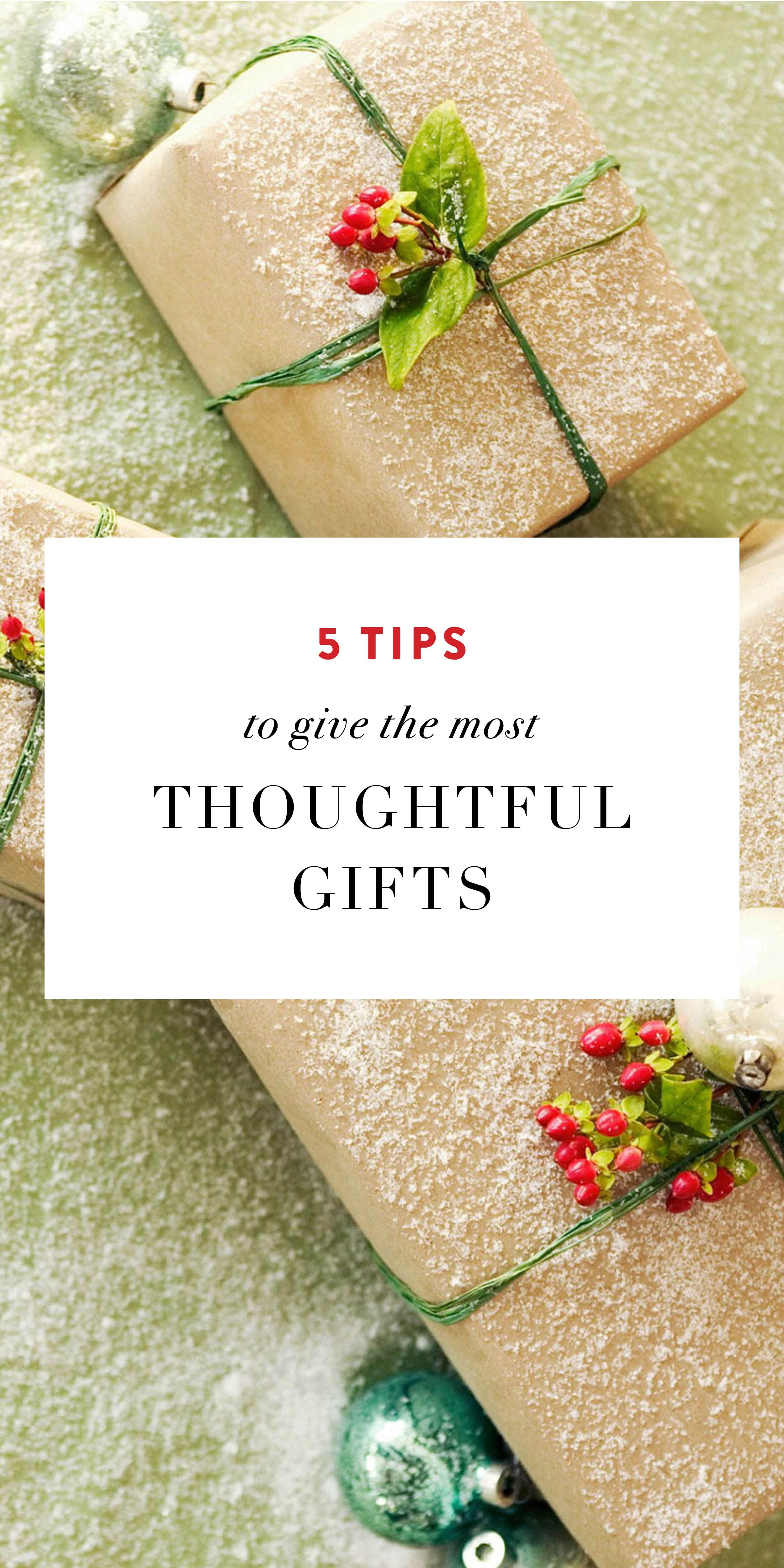 5 Tips to Give the Most Thoughtful Gifts   Helpful Tips   Pinterest ...