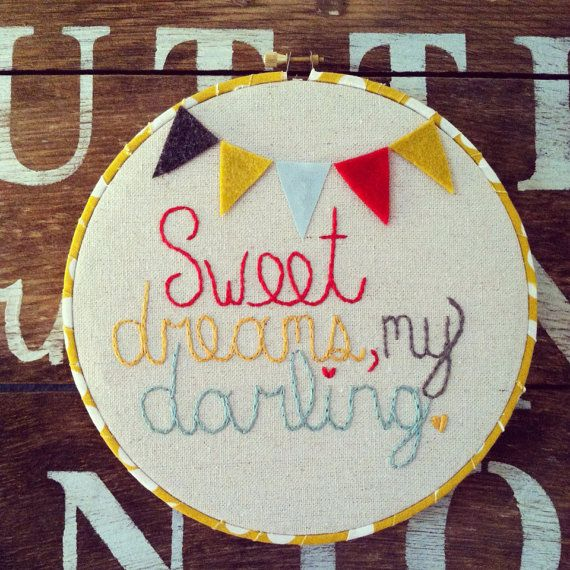 Sweet dreams my darling, embroidery hoop art, nursery ...