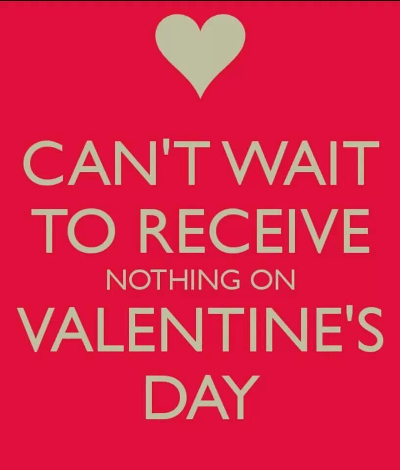 Haha Nothing Funny Valentines Day Quotes Valentines Quotes Funny Valentines For Singles
