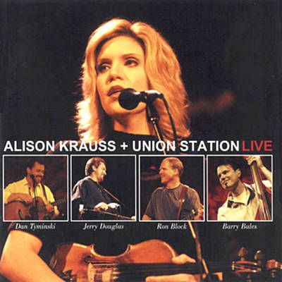 When You Say Nothing At All Alison Krauss Alison Krauss