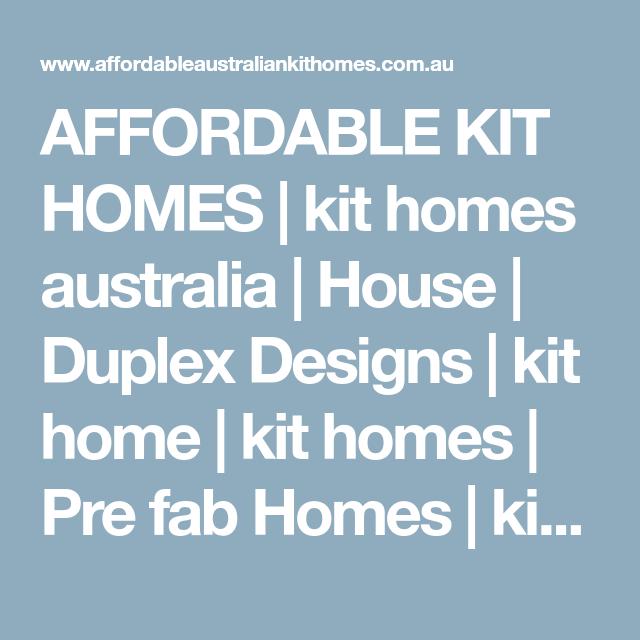 Affordable Kit Homes Kit Homes Australia House