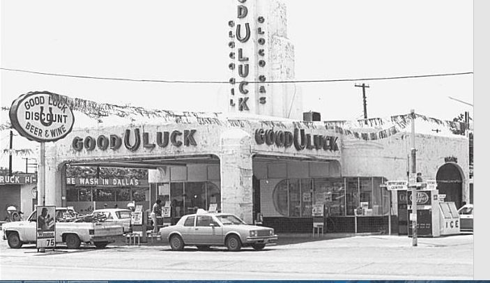 Good U Luck Gas Station Dallas Tx Old Gas Stations