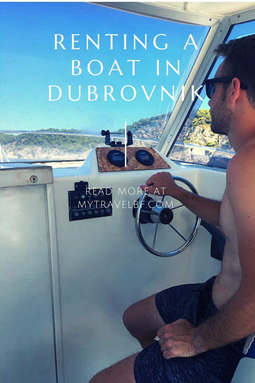 Renting A Boat In Dubrovnik In 2020 Dubrovnik Boat Croatia Travel