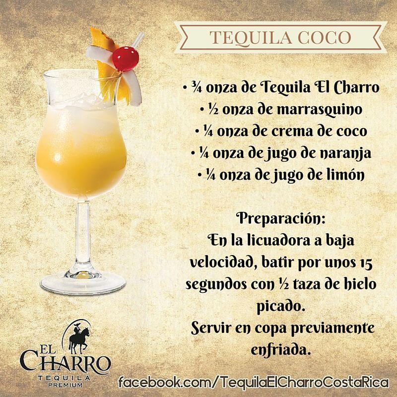 Tequila Coco, con Tequila El Charro #TequilaElCharro # ...