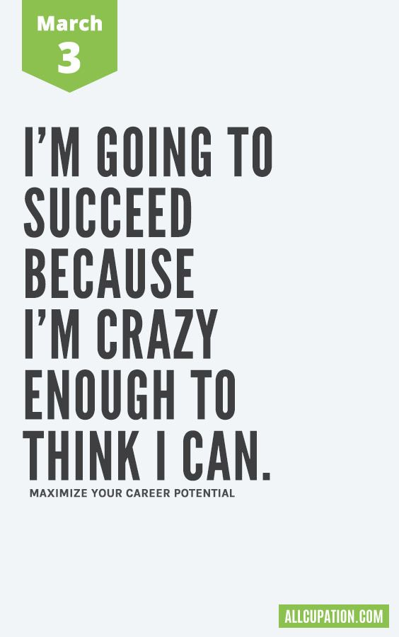 Daily Inspiration (March 3) I'm going to succeed because