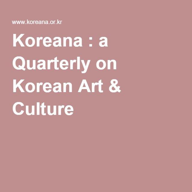 Koreana : a Quarterly on Korean Art & Culture