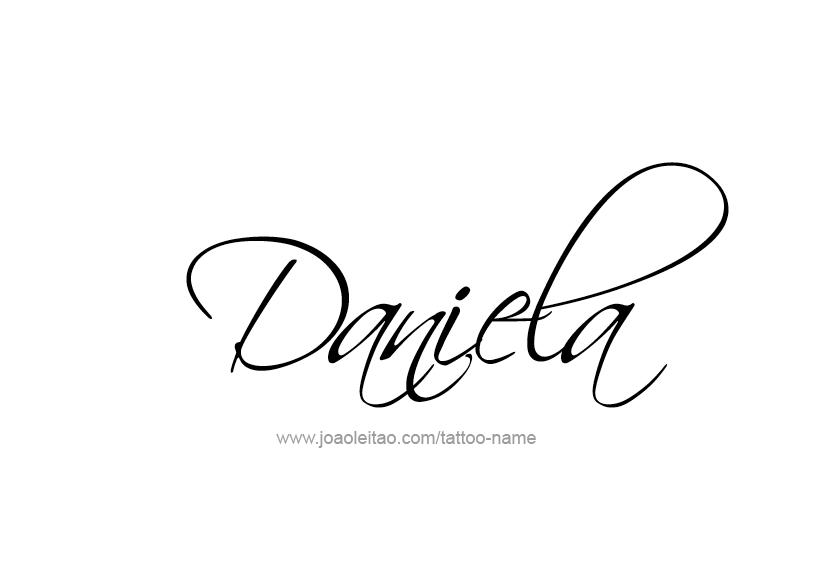 Daniela Name Tattoo Designs D Kao Danijela Pinterest