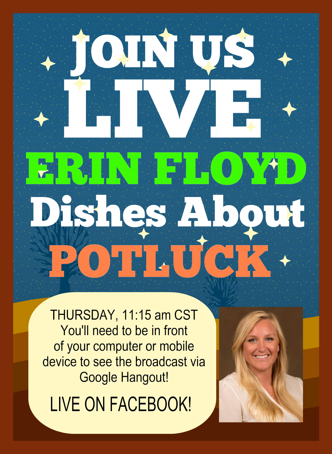 LIVE Thurs 1115 am cst Erin Floyd dishes about our