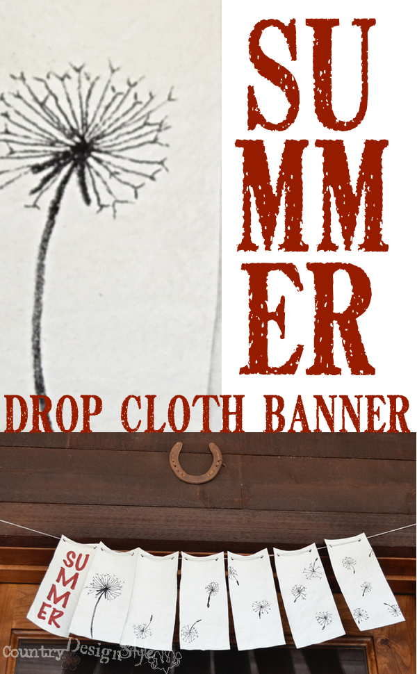 pin http://countrydesignstyle.com #dropcloth #banner #summer