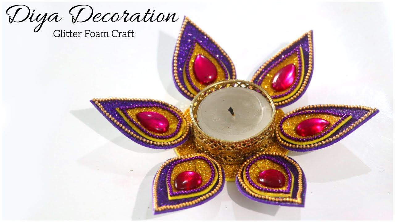 Flower Diya Stand Tea Light Candle Holder Diya Decoration Ideas Glitter Foam Flower Craft Yout Tealight Candle Holders Tea Lights Diya Decoration Ideas