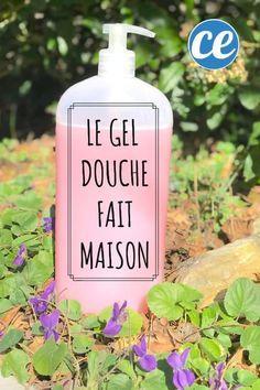 La Recette Simple Et Pas Chère Du GEL DOUCHE Fait Maison. #hydratant