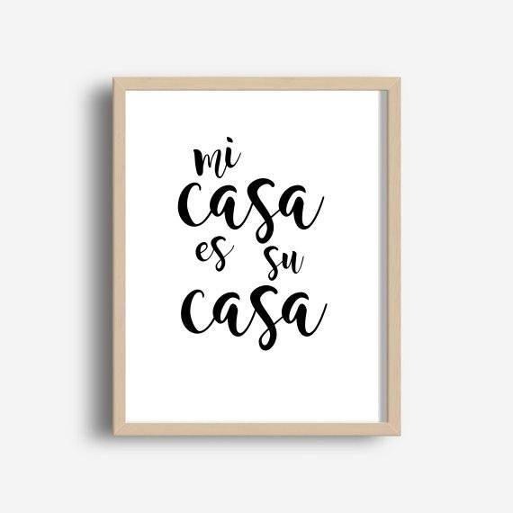 Mi Casa Es Su Casa, Home Decor, Spanish Quote, Entryway Art, Printable Art, Wall Decor