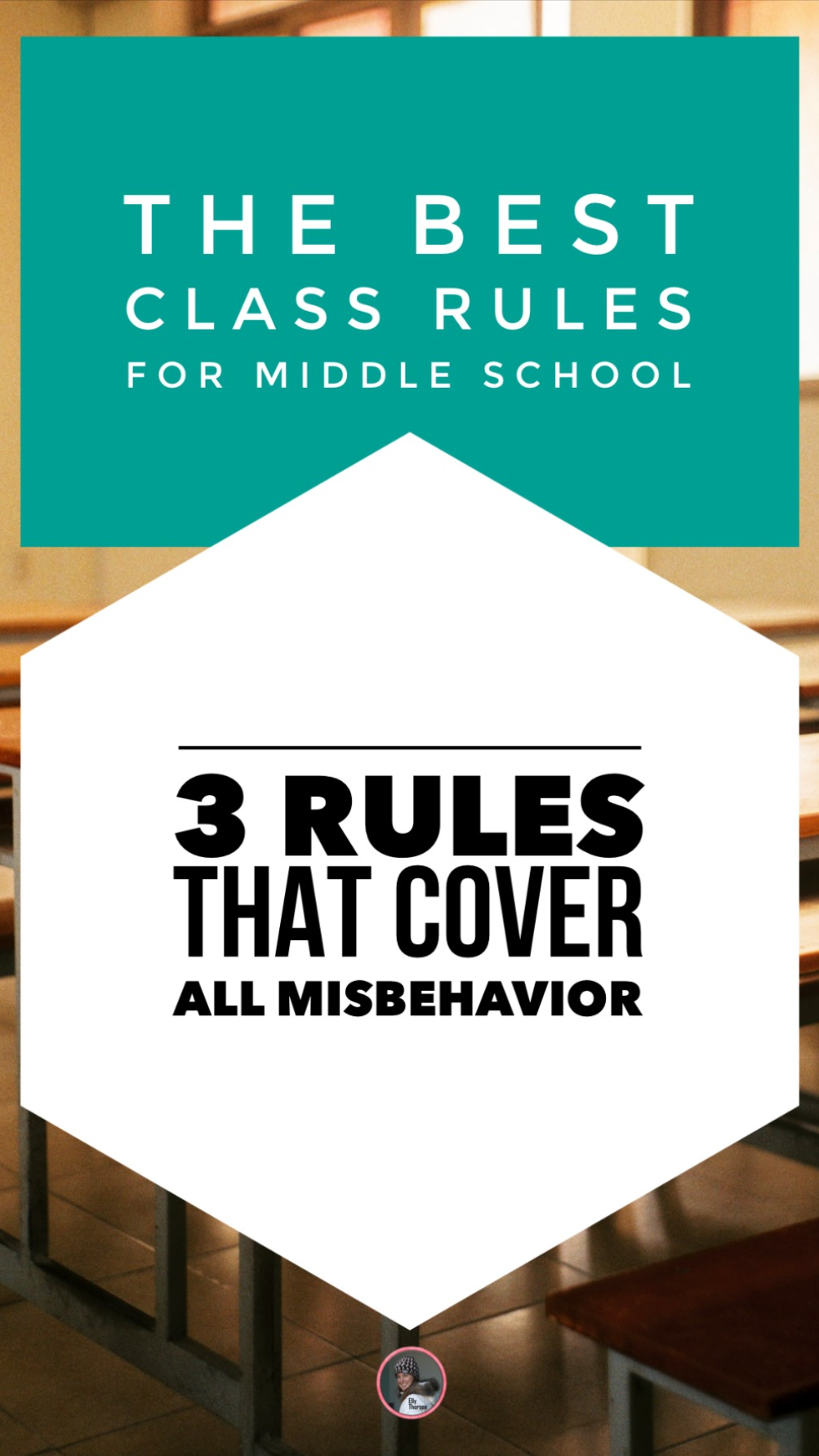 Best Classroom Rules for Middle School Behavior Management