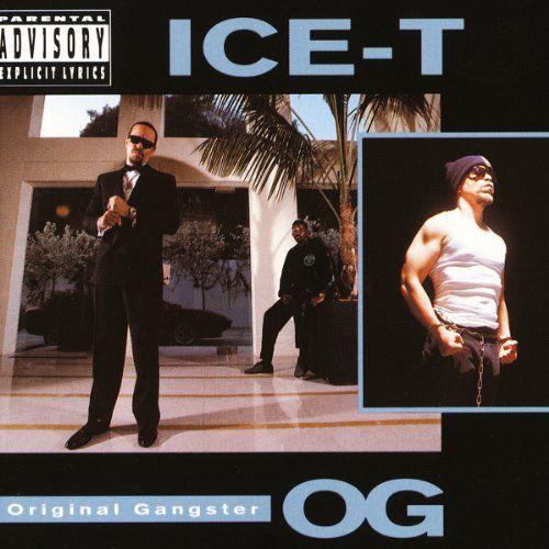 O G Original Gangster Ice T Ice T Hip Hop Albums