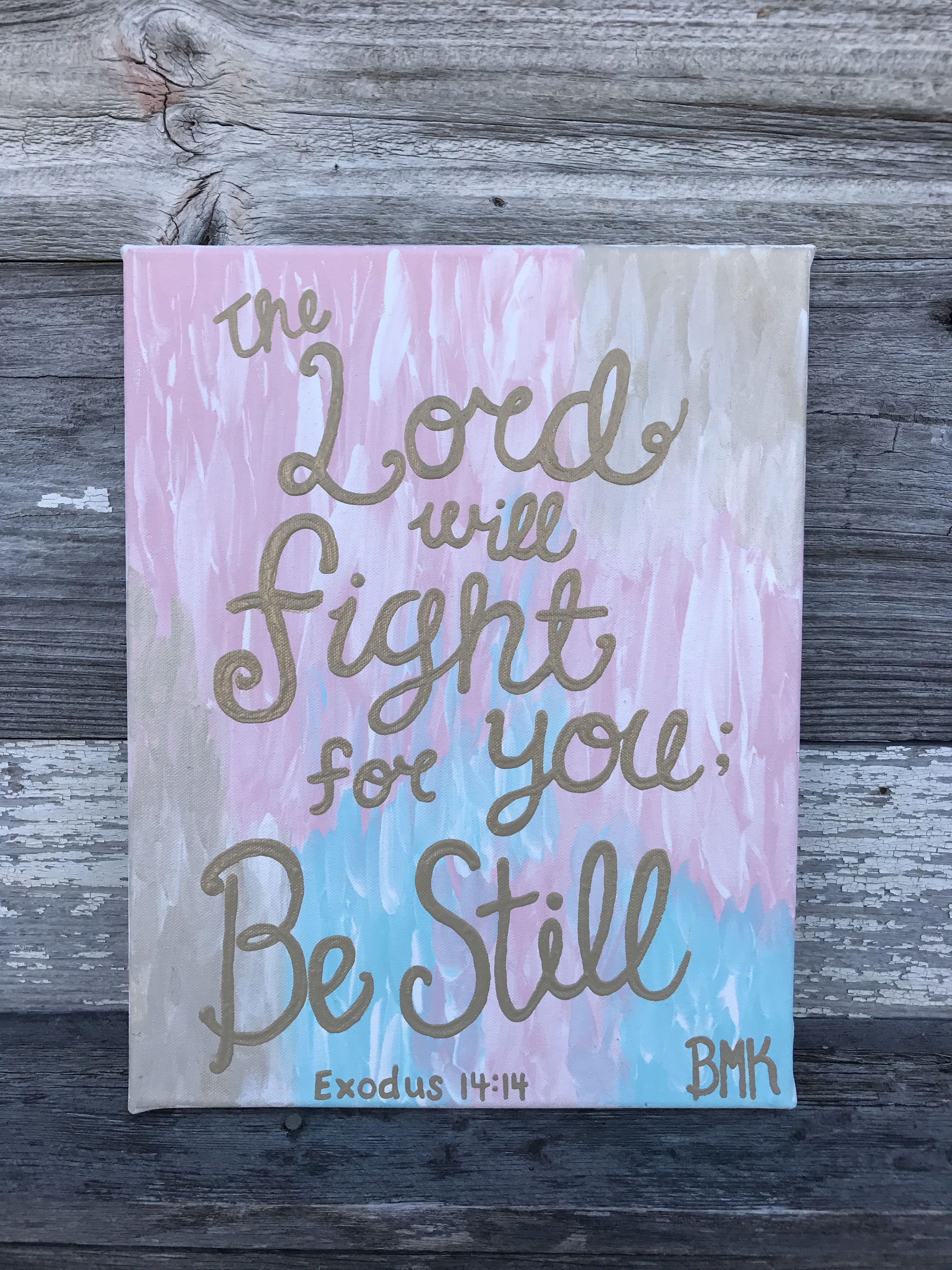 Little mini canvases for christmas presents bible verse the lord will fight for you be still exodus 1414 amipublicfo Images