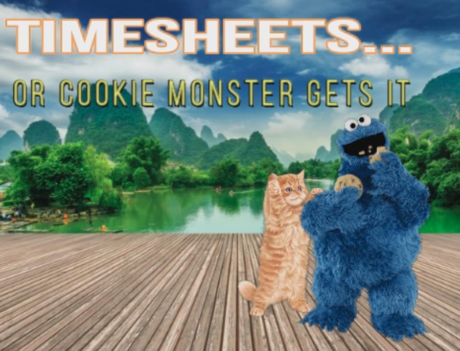 cookie monster timesheet reminder meme