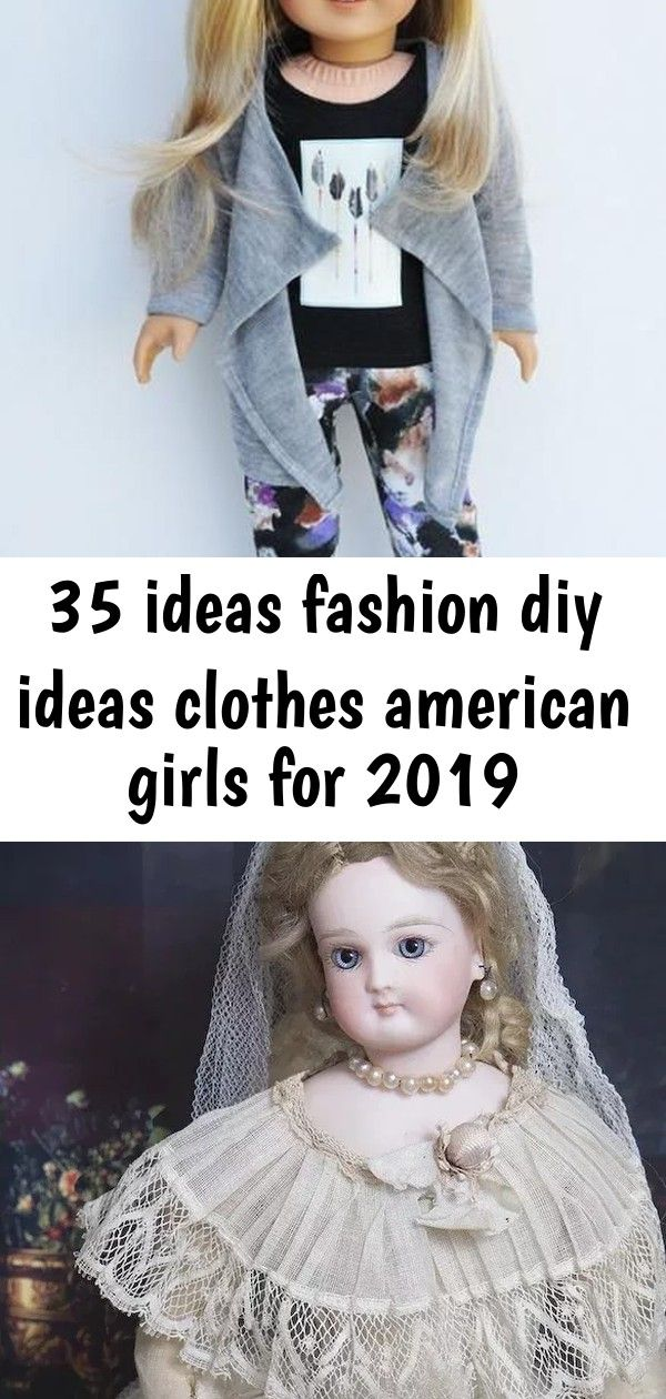 35 ideas fashion diy ideas clothes american girls for 2019 #bridedolls