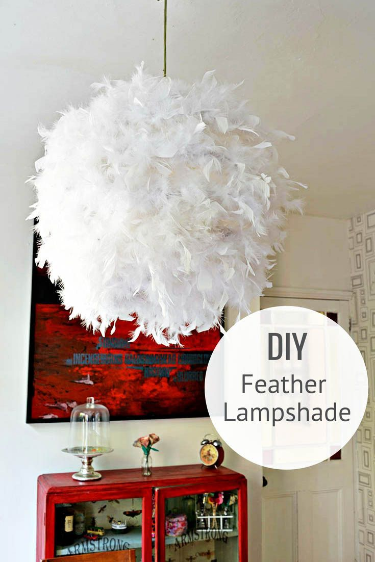 A Simple Affordable And Beautiful Diy Feather Lampshade Lamp