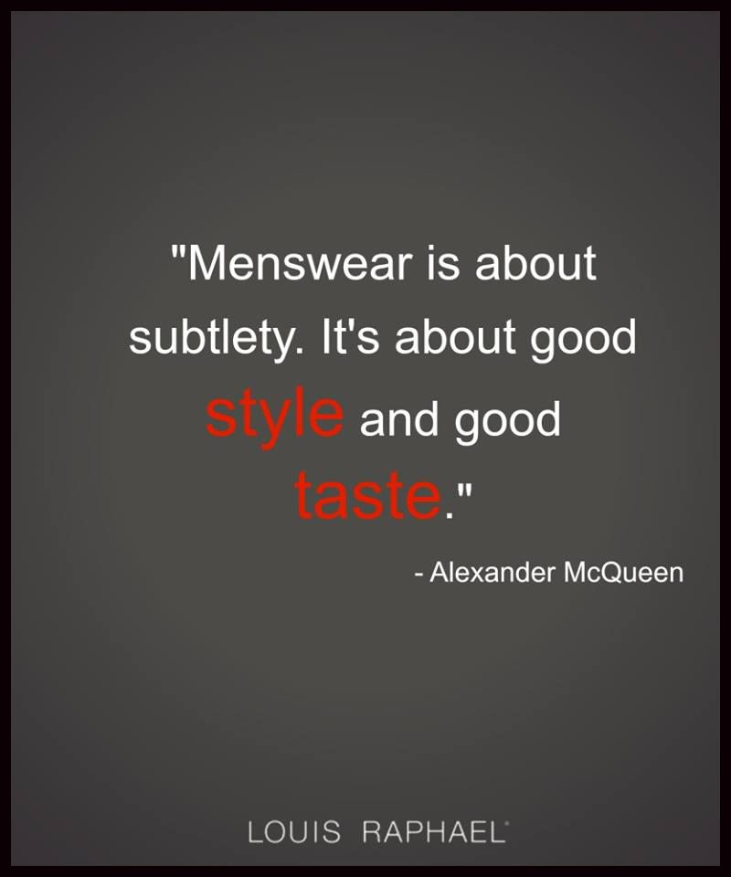 Do you agree style quote mensstyle menswear men 39 s style quotes pinterest Mens fashion style quotes
