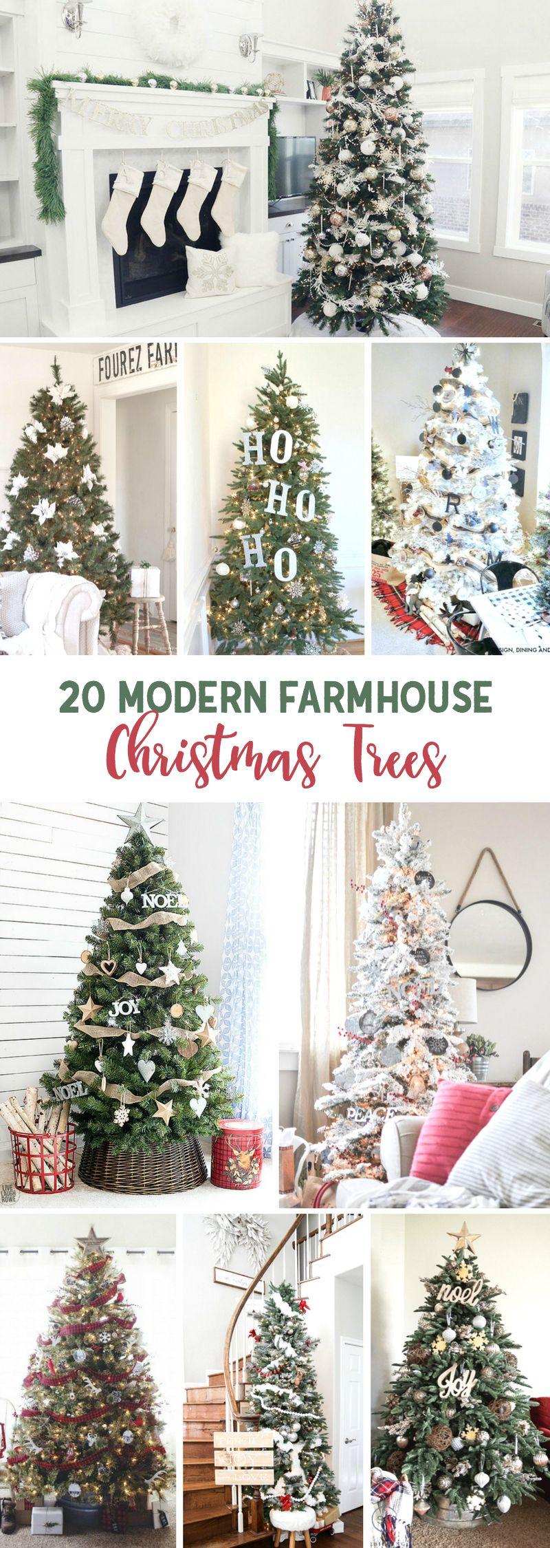 20 Modern Farmhouse Christmas Trees Great Ideas For Giving Your Christmas Tree A Fixer Farmhouse Christmas Tree Farmhouse Christmas Decor Farmhouse Christmas