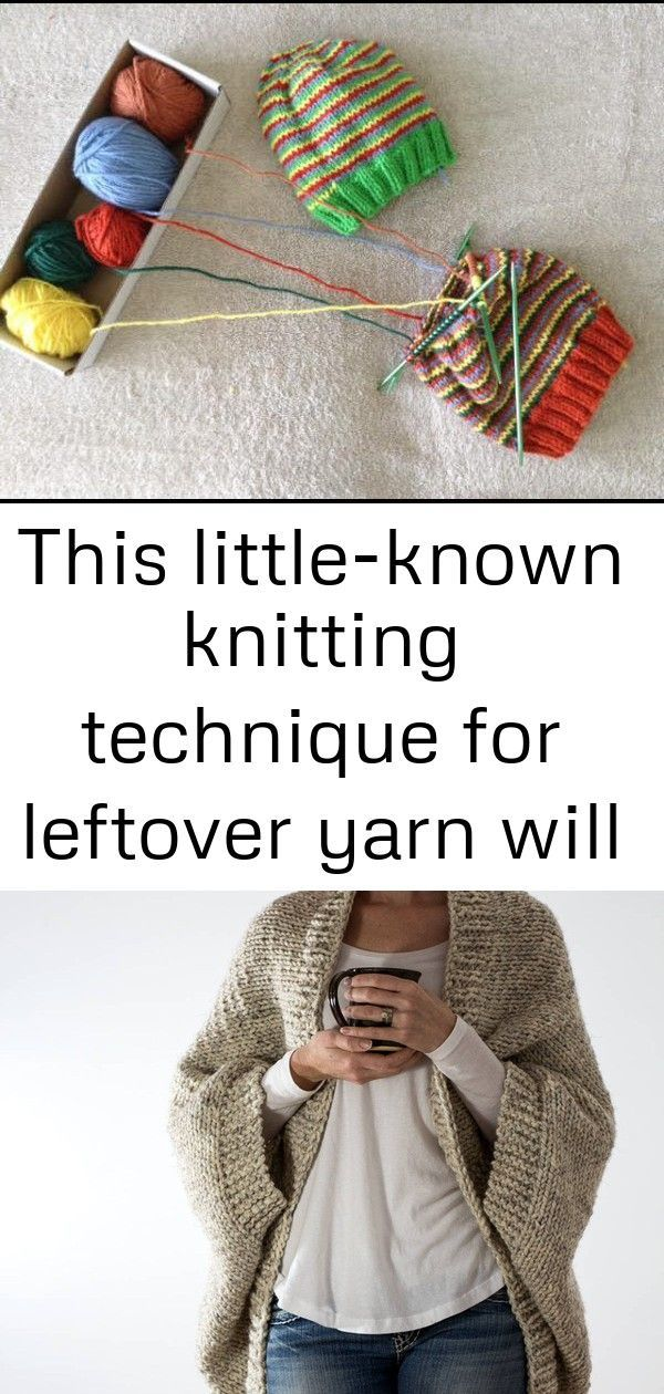 This little-known knitting technique for leftover yarn will blow your mind ,  #Blow #knitblan…