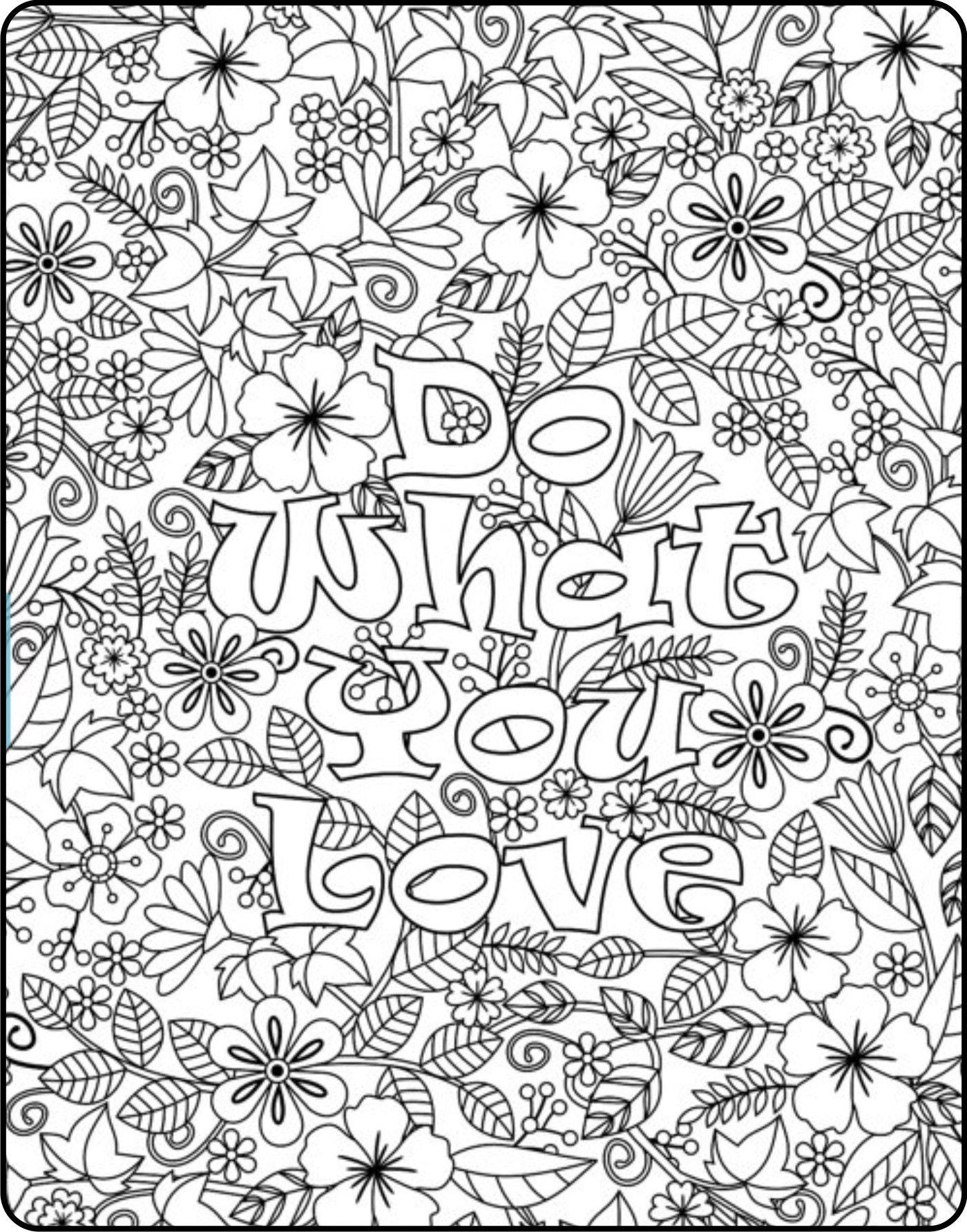 Printable \'Do What You Love\' flower design coloring page for adults ...
