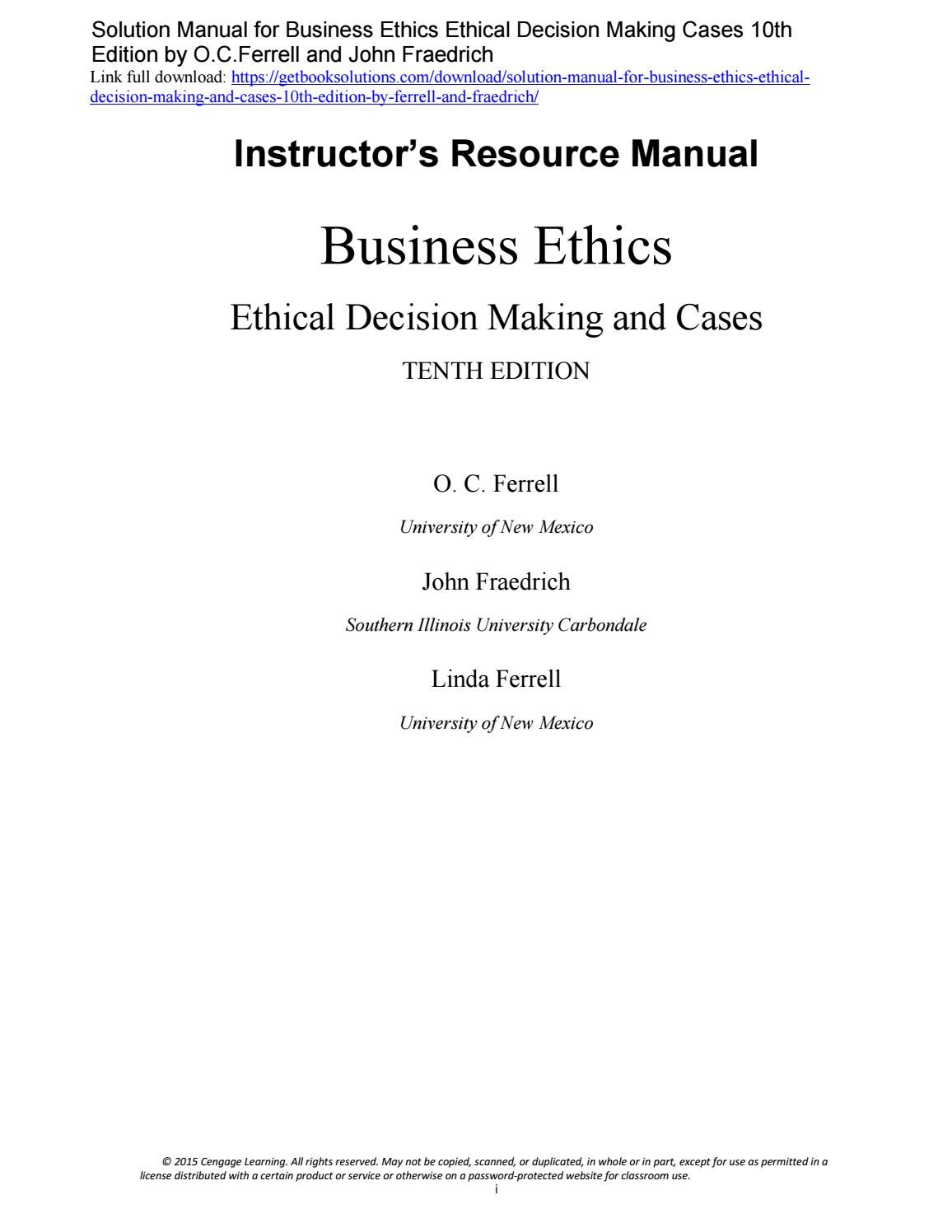 Solutions manual business ethics ethical decision making cases 10th edition  ferrell