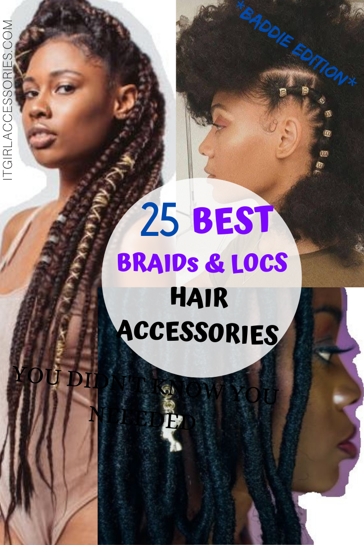 BEST 25 Hair Accessories for Braids and Locs THAT