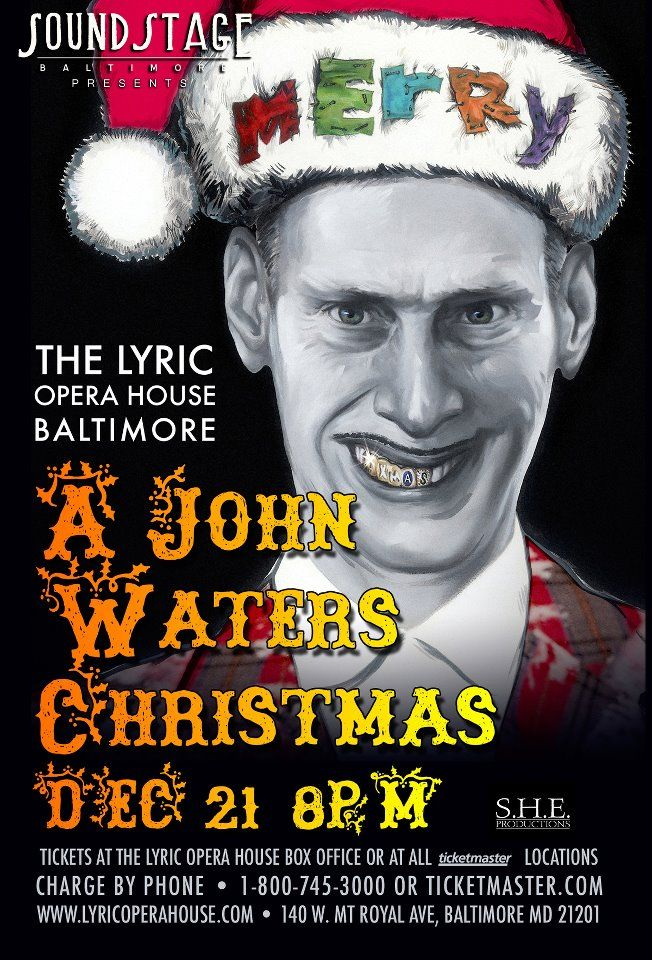 john waters christmas december 21 2011 - John Waters Christmas