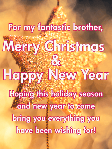 Merry Christmas Brother.Send Your Fantastic Brother This Spectacular Glittery Card