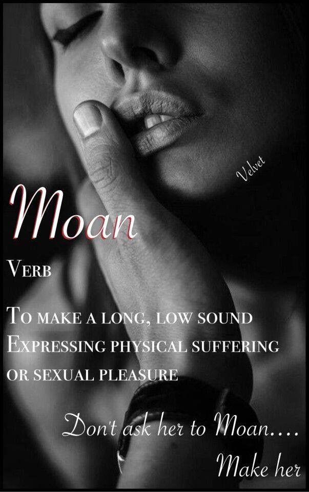 Moans of pleasure