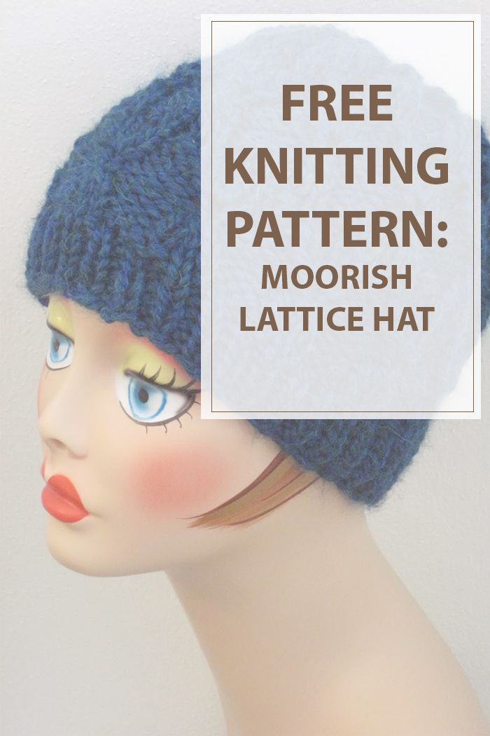 Knitting For The Moorish Lattice Hat Is An Easy Knitting Pattern To