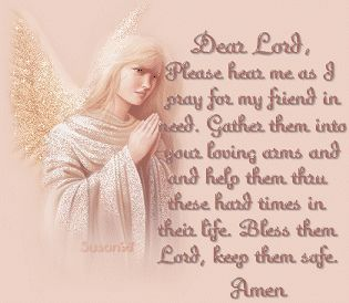 Prayer for a friend word of god pinterest inspirational neighbors and friends of ours lost their home and a lifetime of possessions in a house fire last night they and their treasured dogs got out safely but altavistaventures Images
