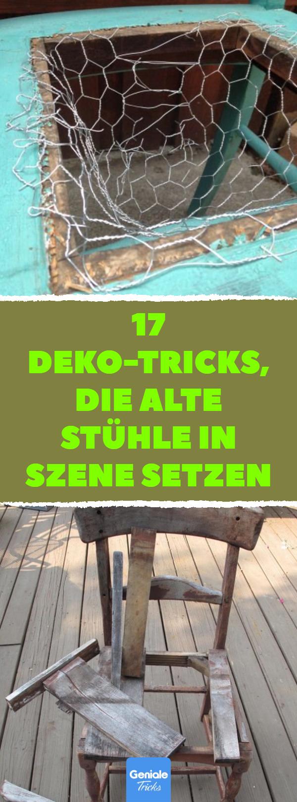 17 Upcycling Ideen Fur Alte Stuhle Alte Stuhle Alter Stuhl Stuhle