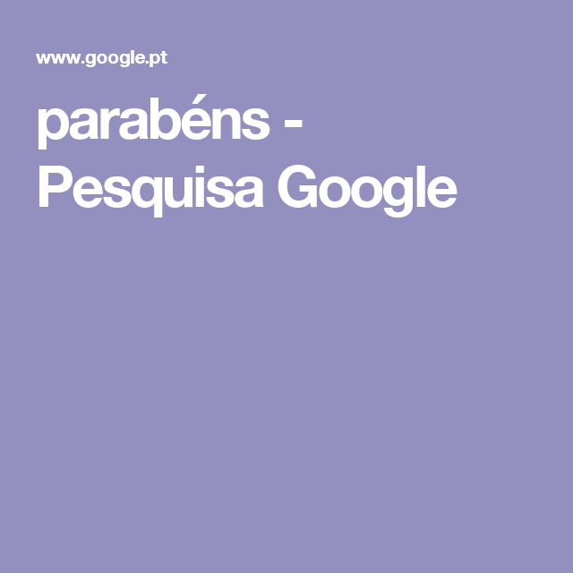 parabéns - Pesquisa Google