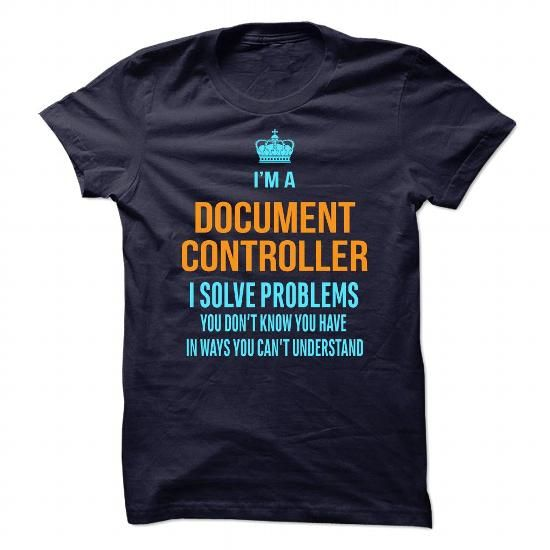 Document Controller - #tshirt with sayings #sweatshirt quotes BUY - document controller