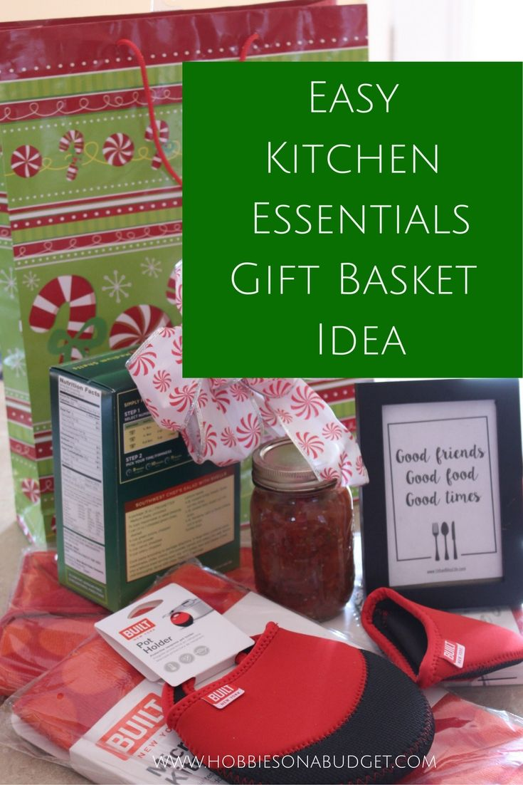 Easy Kitchen Essentials Gift Basket Idea Gifts They Will Love
