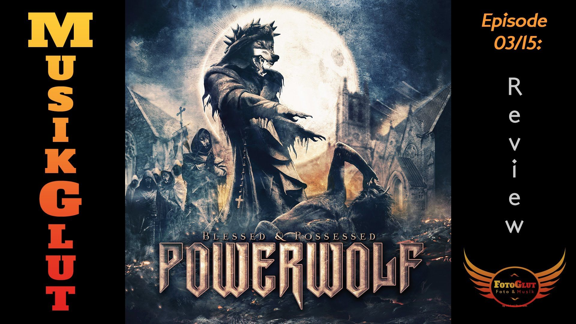 Musikglut 03 - Powerwolf - Blessed & Possessed - Review
