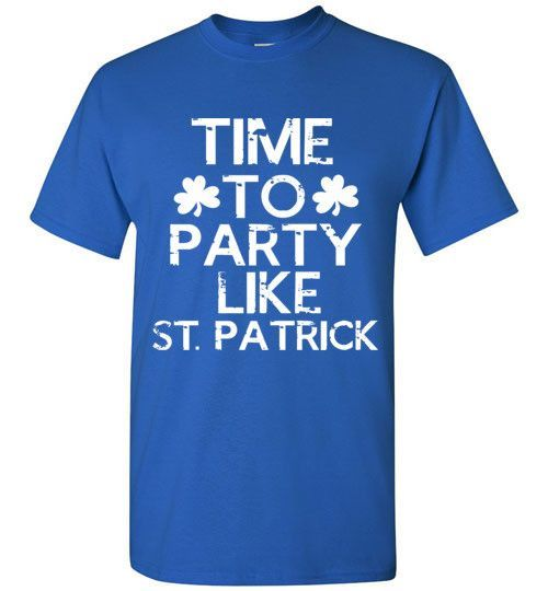 Time To Party Like St. Patrick