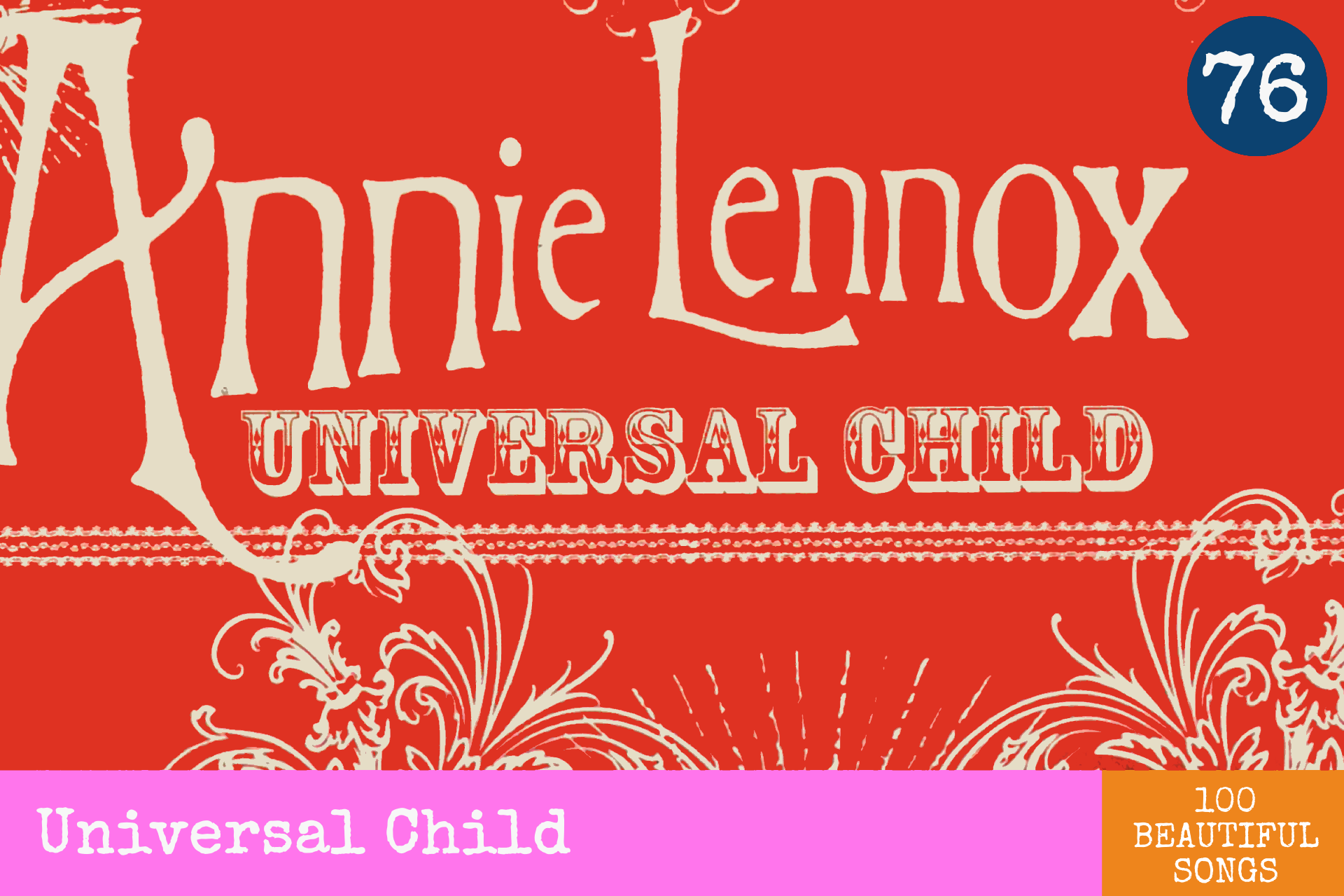 Number 76 Universal Child by Annie Lennox from A