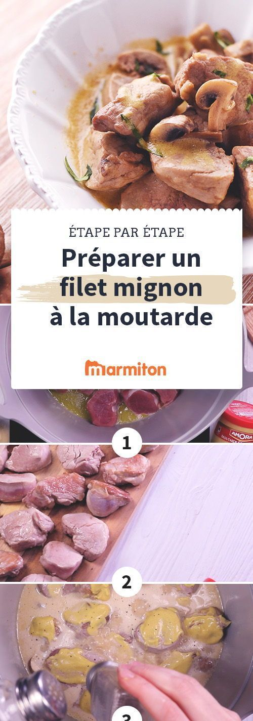Suivez ce pas pas photos pour r ussir cette recette de filet mignon la moutarde facilement - Marmiton recette cuisine filet mignon ...