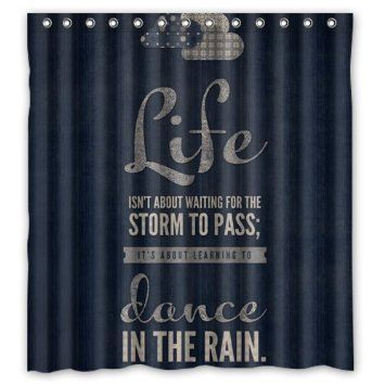 """Stylish Living Elegant Life Isn't About Waiting for the Storm to Pass,It's About Learning to Dance in the Rain inspirational and Motivational Life Quotes Bathroom Shower Curtain (66"""" x 72"""" ) for Home / Traval / Hotel with Hooks"""