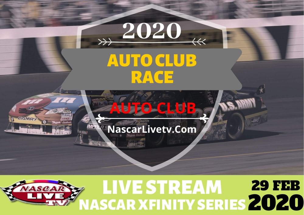 Auto Club 300 Live Stream 2020 Nascar Xfinity Series Nascar Nascar Racing Xfinity