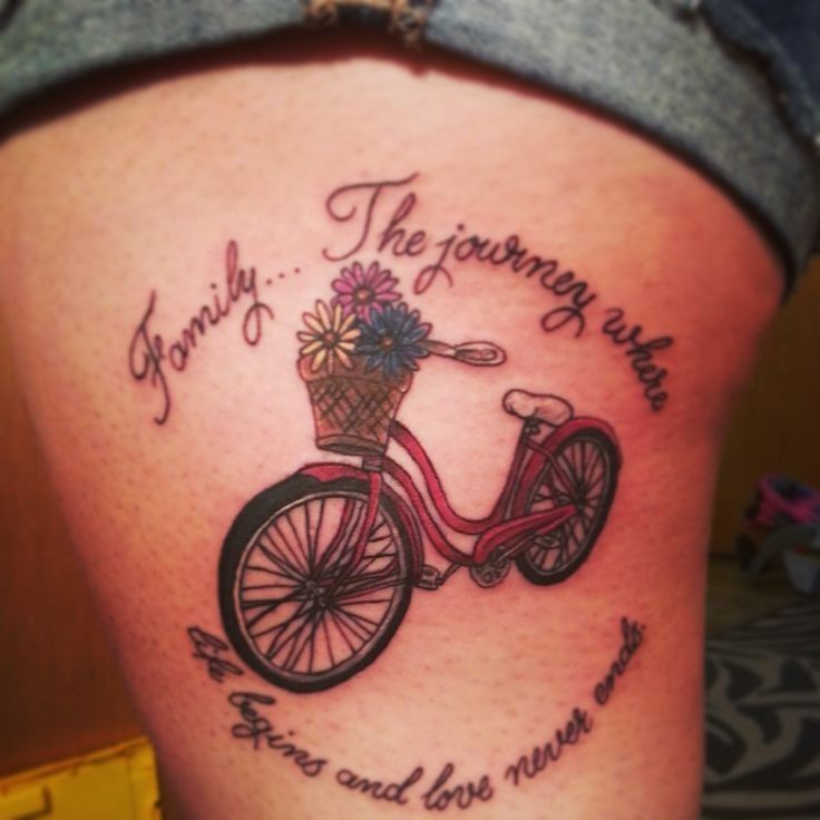 Tattoo Quote Ideas About Family With A Bike And Flowers On