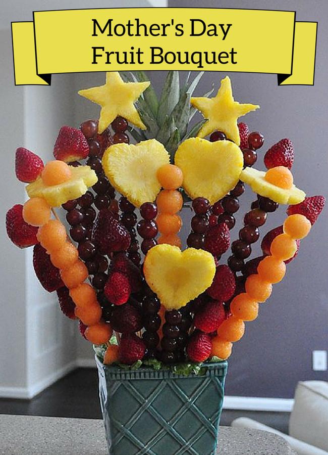 Mother S Day Fruit Bouquet Recipes Arrangements